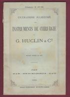 080218A MEDECINE - CATALOGUE Illustré G HUCLIN  1909 Instruments De CHIRURGIE Planche De Matériels - Matériel Médical & Dentaire