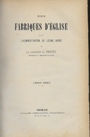 Des Fabriques D'église Et De L'administration De Leurs Biens. Chanoine L. Henry. 1880. Ouvrage Autographié (lithographie - 1801-1900
