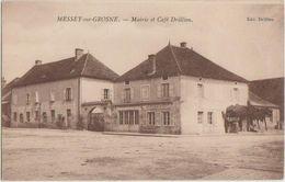 CPA 71 MESSEY SUR GROSNE Mairie Et Café Maison DRILLIEN - Unclassified