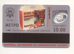 UKRAINE Kyiv Metro Subway Civil TICKET Plastic October 2008 Forex Club - Europe