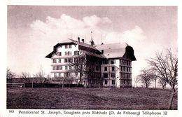 Pensionnat St. Joseph Gouglera Près Eichholz (ct. De Fribourg) - FR Fribourg