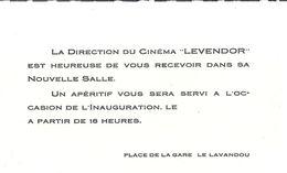 """LA DIRECTION DU CINEMA """"LEVENDOR""""  INVITE DANS NOUVELLE SALLE -APERITIF -PLACE DE LA GARE  LAVANDOU VAR - Unclassified"""