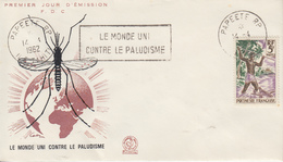 Enveloppe  FDC  POLYNESIE  Flamme    Eradication  Du  Paludisme  Malaria   1962 - Disease