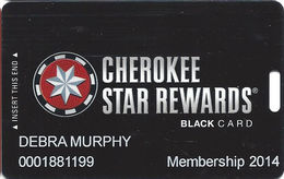 Cherokee Casinos Oklahoma - Slot Card - Copyright 2012 / P679502-1 Over Mag Stripe - Casino Cards