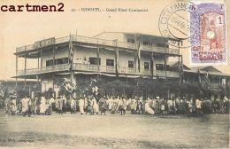 DJIBOUTI GRAND HOTEL CONTINENTAL + CACHET TIMBRE COTE FRANCAISE DES SOMALIS - Djibouti
