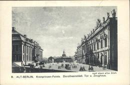 41331250 Berlin Kronprinzen Palais Tor Und Zeughaus Alt-Berlin Berlin - Allemagne