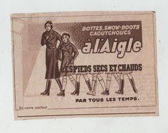 Publicité A L'Aigle Bottes Snow Boots Caoutchouc - Werbung