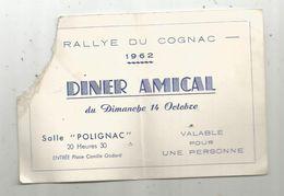 Ticket 1 Personne  , Rallye Du COGNAC , 1962 , Diner Amical , Salle Polignac ,sports Automobile - Biglietti D'ingresso