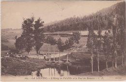 07 La Louvesc L'etang Du Val D'or  Et Le Pont Des Romains - La Louvesc
