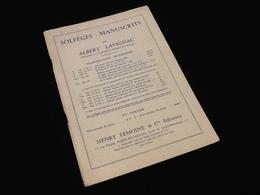 Solfèges Manuscrits  Par Albert Lavignac - Etude & Enseignement
