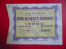 Billet De Loterie Oeuvre Des Enfants Abandonnés De La Gironde  1906 - Billets De Loterie