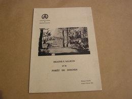 BRAINE L' ALLEUD ET LE FORÊT DE SOIGNES Ernest Pays 1983 Régionalisme Brabant Wallon Carte Plan Cartographie Bornes - Culture