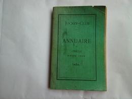 JOCKEY CLUB ANNUAIRE DU CERCLE POUR 1931 RARE RECUEIL HIPPISME COURSES - Collections