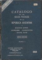 CATALOGO DE LOS SELLOS POSTALES DE LA REPUBLICA ARGENTINA KNEITSCHEL 1958 SEXTA EDICION - Postzegelcatalogus