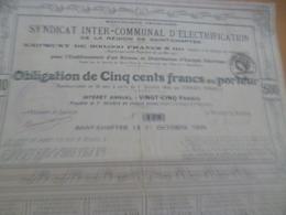 Action Obligation 500 Francs Syndicat Inter Communal D'électrification De Saint Chaptes 1929 - Electricité & Gaz