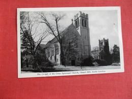 North Carolina > Chapel Hill Chapel Of The Cross Episcopal Church Has Crease    Ref 2915 - Chapel Hill