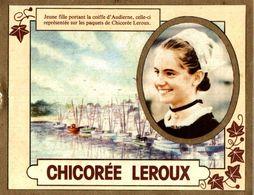 Calendrier 1985 Chicorée Leroux - Jeune Fille Portant La Coiffe D'Audierne - Calendars