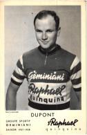 GROUPE SPORTIF GEMINIANI SAISON 1957-1958 PUB SAINT RAPHAEL  REF 55821 - Cyclisme