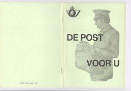 1979 DE POST VOOR U - VELE INFO BETREFFENDE POSTWEZEN EN BRIEVENPOST - Amministrazioni Postali