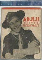 ADJIJI JEUX SCOUTS PAR LA BALEINE ARTICLE 8 - IMPRIMEUR SCOUT PRESS VERVIERS 1944 ( Foto BADEN POWELL ) - Scoutisme
