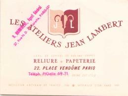 Carte Publicitaire Les Ateliers Jean Lambert Reliure Papeterie à Paris ( Pliures ) - Pubblicitari