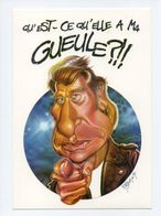 Caricature De Johnny Hallyday: Qu' Est Ce Qu' Elle A Ma Gueule, Dessin De F. Desbois 1996 (18-1006) - Artisti