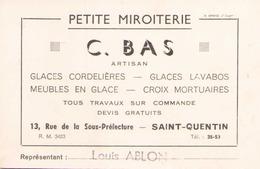 Carte Publicitaire C.Bas Petite Miroiterie à Saint-Quentin ( écritures, Taches ) - Advertising