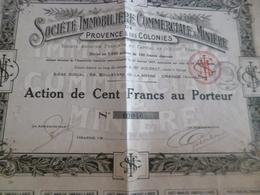 Action 100  FRANCS AU PORTEUR Société Immobilière Commerciale Et Minière De Provence Et Colonies Orange 1927 - Mines