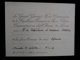 Carte Carton D'invitation General GOURAUD Haut Commissaire De La République Armée Du Levant Au Capitaine MARIOU 3 - Documents Historiques