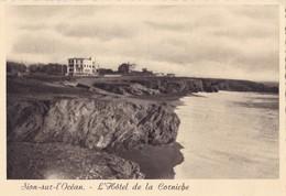 SAINT-HILAIRE DE RIEZ. - SION- Sur-l'OCEAN. L'Hôtel De La Corniche. CPM Dentelée 10x15 - Saint Hilaire De Riez