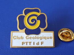 Pin's La Poste PTT - Club Géologique PTT Idf - Ile De France - France Télécom (QC37) - Mail Services
