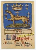 {37368} L' Hermine , Emblème D' Anne De Bretagne Avec Pour Devise : A MA VIE - Royal Families
