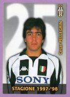 Juventus Stagione 1997-98 - Cesar Pellegrin - Reproducciones