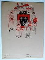 Ancien Protège Cahier écolier Berry Provinces De France Boischot Bourges LA Châtre Henrichemont - Buvards, Protège-cahiers Illustrés