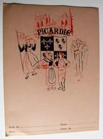 Ancien Protège Cahier écolier Picardie Provinces De France Calais Boulogne Abbeville Montdidier Vervins Montreuil - Buvards, Protège-cahiers Illustrés