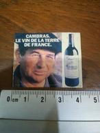 Magnet Cambras Le Vin De La Terre De France - Magnets
