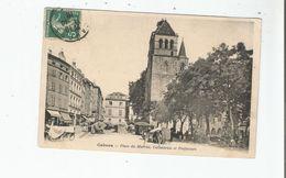 CAHORS PLACE DU MARCHE CATHEDRALE ET PREFECTURE (JOUR DE MARCHE) 1910 - Cahors