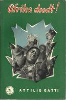 AFRIKA DOODT !  ATTILIO GATTI MEULENHOFF'S FLAMINGO REEKS N° 11 1958 - Adventures