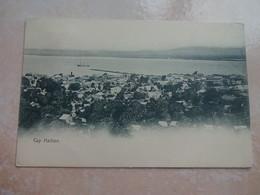 CPA HAITI Cap HAITIEN Vue Général - Cartes Postales