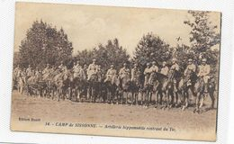 CPA Camp De SISSONNE Artillerie Hippomobile Rentrant Du Tir - Sissonne