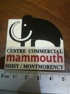 Magnet Centre Commercial Mammouth Soisy Montmorency   Animal De La Préhistoire - Magnets