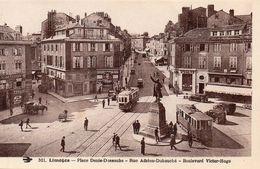 CPA LIMOGES - PLACE DENIS DUSSOUBS - RUE ADRIEN DUBOUCHE - BOULEVARD VICTOR HUGO - Limoges
