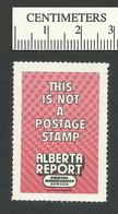 B49-96 CANADA 1981 Alberta Report Local Post Stamp MNH - Local, Strike, Seals & Cinderellas