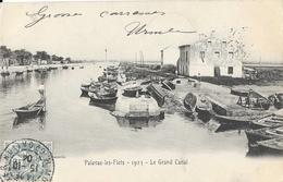 Palavas-les-Flots - 1923, Le Grand Canal, Barques De Pêche - Carte Dos Simple 1904 - Palavas Les Flots