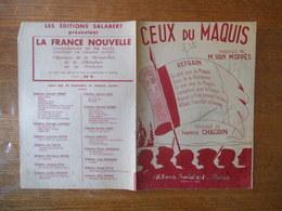 CEUX DU MAQUIS PAROLES DE M. VAN MOPPES MUSIQUE DE FRANCIS CHAGRIN MCMXLIV - Noten & Partituren