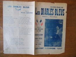 LES DIABLES BLEUS CHANSON PATRIOTIQUE PAR LE BRUYANT ALEXANDRE VENDUE AU PROFIT DE L'OEUVRE DES TRAINS DE BLESSES - Scores & Partitions