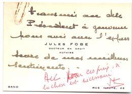 Visitekaartje - Jules Fobe - Docteur En Droit - Notaire - Gand - Gent - Visitenkarten