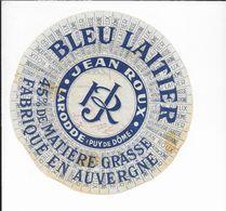 ETIQUETTE    DE FROMAGE  18 Cm  BLEU LAITIER JEAN ROUX  LARODDE PUY DE DOME - Fromage