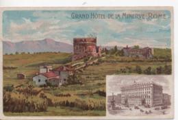 CPA.Italie.Rome.Publicité Grand Hôtel De La Minerve.Via Appia.Sépolcro Di Cecilia Métella.Lithographie - Roma (Rome)