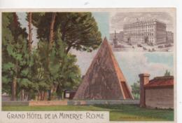 CPA.Italie.Rome.Publicité Grand Hôtel De La Minerve.Piramide Di Caio Cestio .Lithographie - Roma (Rome)